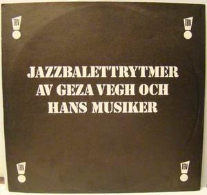 Jazzbalettrytmer av Geza Vegh o hans musiker / LP