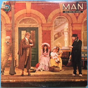 MAN - Back into the future LP 1974 SIGNERAD