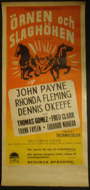THE EAGLE AND THE HAWK (JOHN PAYNE, RHONDA FLEMING, DENNIS O`KEEFE)
