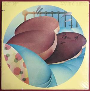 GOTHAM - Pass the butter US-orig LP 1972 OÖPPNAD!