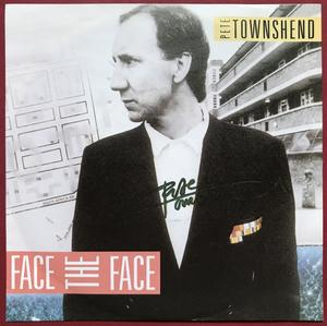 "PETE TOWNSHEND (The WHO) - Face the face SIGNERAD 7"" 1985"