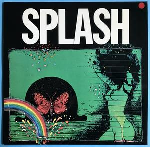 "SPLASH - ""same"" Swe-orig LP 1974"