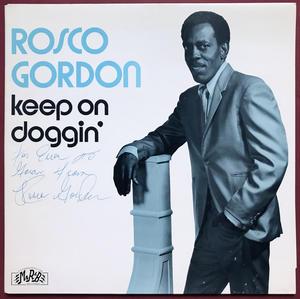 ROSCO GORDON - Keep on doggin´ SIGNERAD LP 1981