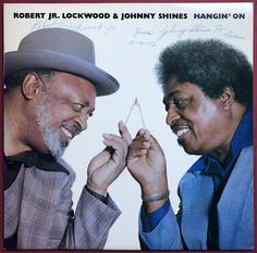 ROBERT LOCKWOOD JR. & JOHNNY SHINES - Hangin´ on SIGNERAD LP 1980