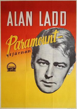 ALAN LADD - The PARAMOUNT STAR (1940´s)