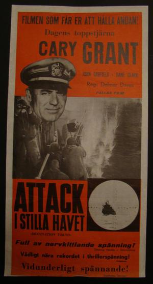 ATTACK I STILLA HAVET (CARY GRANT, JOHN GARFIELD, DANE CLARK)