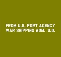 Shipping tillägg U.S. PORT AGENCY WAR SHIPPING ADM.  S.D. (SAN DIEGO)