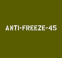 ANTI - FREEZE - 45
