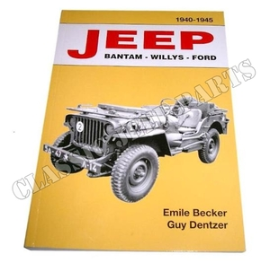 JEEP BANTAM-WILLYS-FORD 1940-1945 Emile Becker 470 pages
