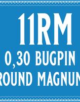 30/11 Bugpin Round Magnum Cartridge