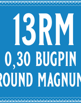 30/13 Bugpin Round Magnum Cartridge