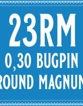 30/23 Bugpin Round Magnum Cartridge