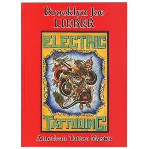 Brooklyn Joe Lieber: American Tattoo Master