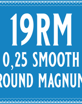 25/19 Smooth Round Magnum Cartridge