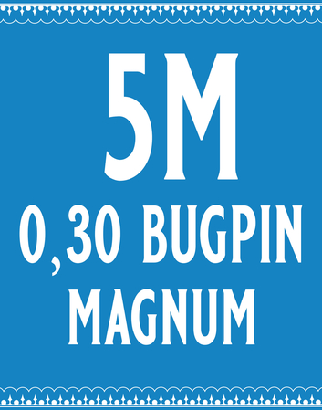 30/5 Bugpin Magnum Cartridge