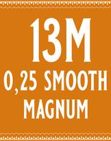 25/13 Smooth Magnum