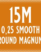 25/15 Smooth Magnum