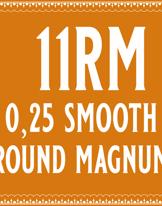 25/11 Smooth Round Magnum