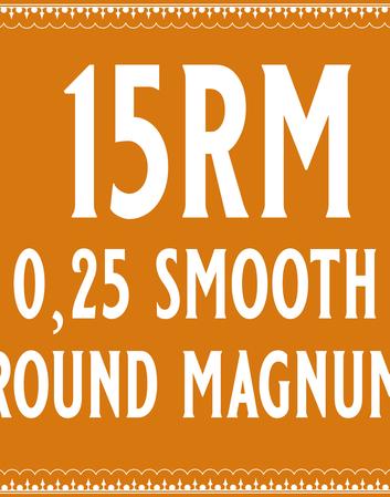 25/15 Smooth Round Magnum