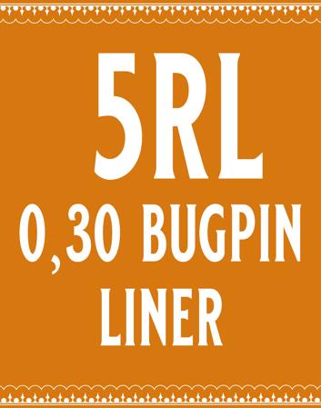 30/5 Bugpin Round Liner