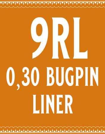 30/9 Bugpin Round Liner