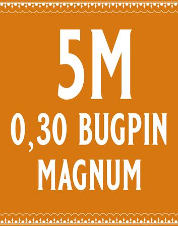 30/5 Bugpin Magnum