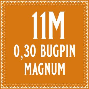 30/11 Bugpin Magnum