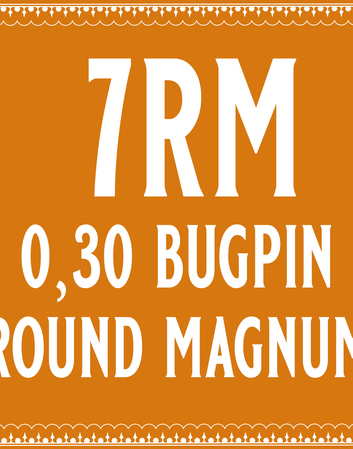 30/7 Bugpin Round Magnum