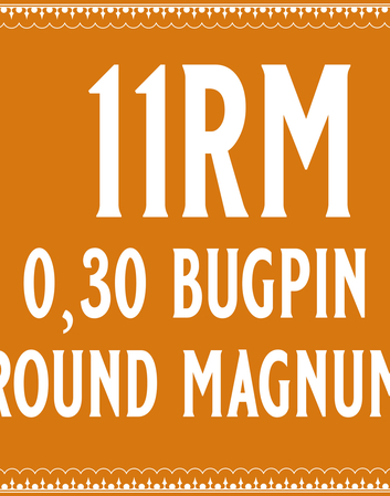 30/11 Bugpin Round Magnum