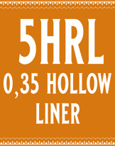 35/5 Hollow Round Liner