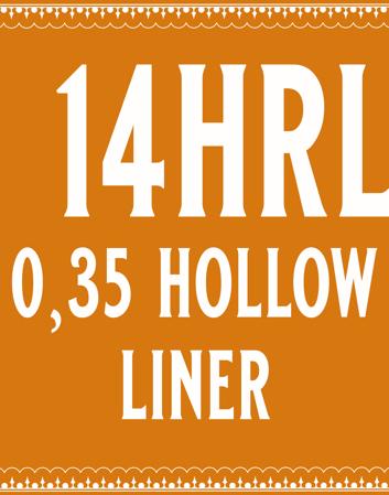 35/14 Hollow Round Liner