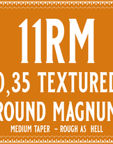 35/11 Rough as hell Round Magnum