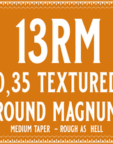 35/13 Rough as hell Round Magnum