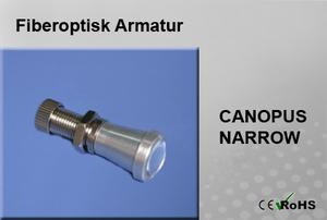 Fiberoptisk Armatur Canopus Narrow