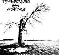 Lembrando os Mortos - Ritual de Despedida [CD]