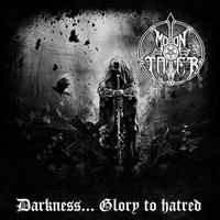 Moontower - Darkness... Glory to Hatred [LP]