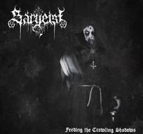 Sargeist - Feeding the Crawling Shadows [CD]