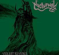 Nocturnal - Violent Revenge [CD]