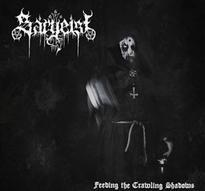 Sargeist - Feeding the Crawling Shadows [LP]