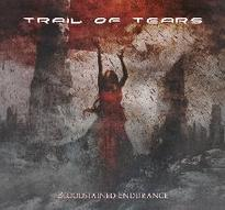 Trail of Tears - Bloodstained Endurance [Digi-CD]