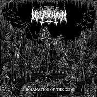 Necrochakal - Profanation Of The Gods [M-CD]