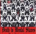 Death To Mental Slaves [DVD+CD]