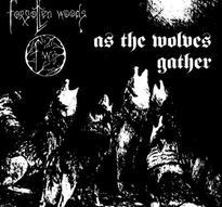 Forgotten Woods - As the Wolves Gather + Sjel av natten [Digi-CD]
