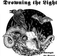 Drowning the Light - Amongst the Bones... (Ltd.) [CD]