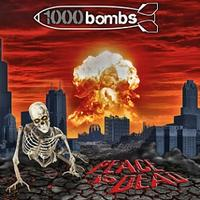 1000 Bombs - Peace Is Dead [CD]
