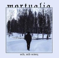 Mortualia - Wild, Wild Misery [CD]