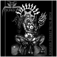 Abigail - Forever Street Metal Bitch [CD]