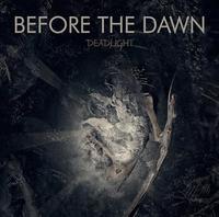 Before the Dawn - Deadlight [Digi-CD]