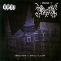 Mayhem - A Tribute To Mayhem: Originators Of The Northern Darkness [CD]