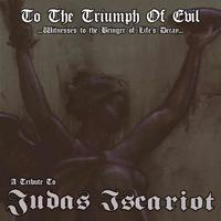 Judas Iscariot - Tribute: To The Triumph Of Evil [CD]